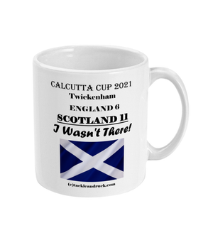 Tackle and Ruck - Calcutta Cup 2021 15oz souvenir mugs gifts Scottish Rugby