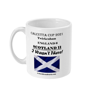 Tackle and Ruck - Calcutta Cup 2021 15oz souvenir mugs gifts Scottish Rugby mugs