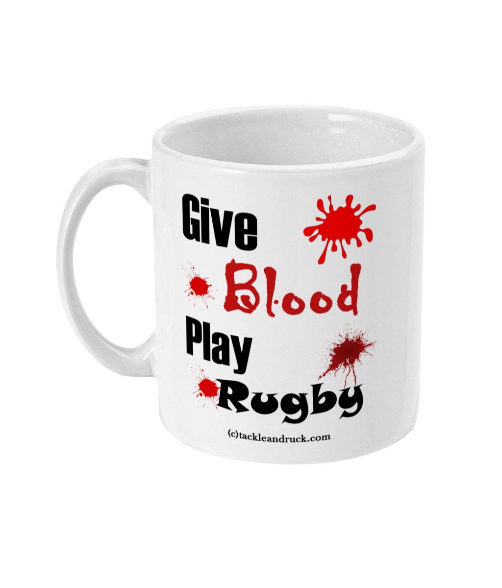 Rugby Mug - Give Blood Play Rugby