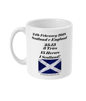 Scotland Rugby Mug - Calcutta Cup 2018 The Score The Heroes The Nation