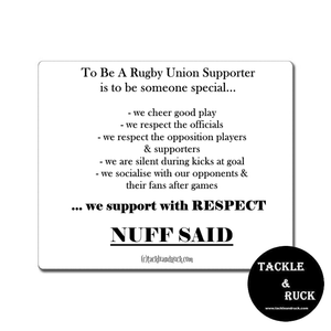 Rugby Mouse Mat - We Play With Respect Nuff Said
