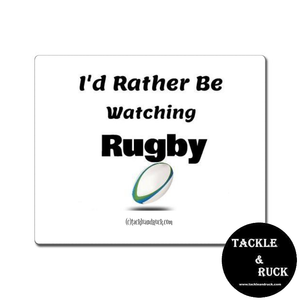 Rugby Mouse Mat - I'd Rather Be Watching Rugby