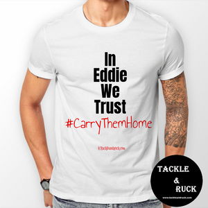 Men's T-Shirt - In Eddie We Trust #CarryThemHome