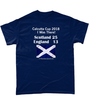 Men's T-Shirt - Calcutta Cup 2018 - I Was There!