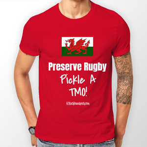 Wales Men's Rugby T Shirt - Preserve Rugby Pickle A TMO