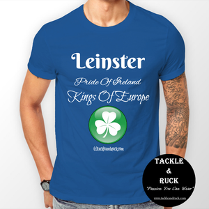 Leinster T-Shirt - Pride Of Ireland Kings Of Europe