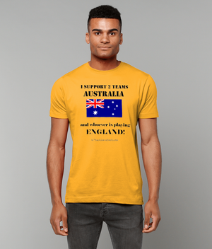 Men's Rugby T-Shirt - I Support 2 Teams Australia & Whoever's Playing England