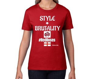 Women's T-Shirt - Style + Brutality #RedRoses