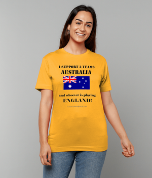 Womens Rugby T-Shirt - I Support 2 Teams Australia & Whoevers Playing England