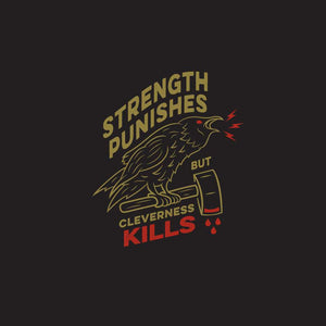 """Cleverness Kills"" T-Shirt"