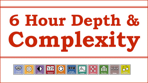 DC1: Depth & Complexity [6-hour course]