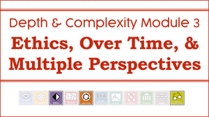 DC1: Module 3 - Ethics, Multiple Perspectives, and Over Time