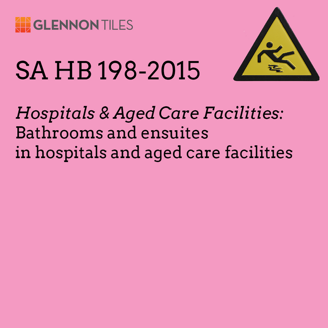 HB198-2015: Hospitals & Aged Care Facilities: Bathrooms And Ensuites