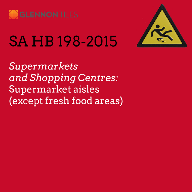 HB198-2015: Supermarkets and Shopping Centres: Supermarket Aisles (Except Fresh Food Areas)