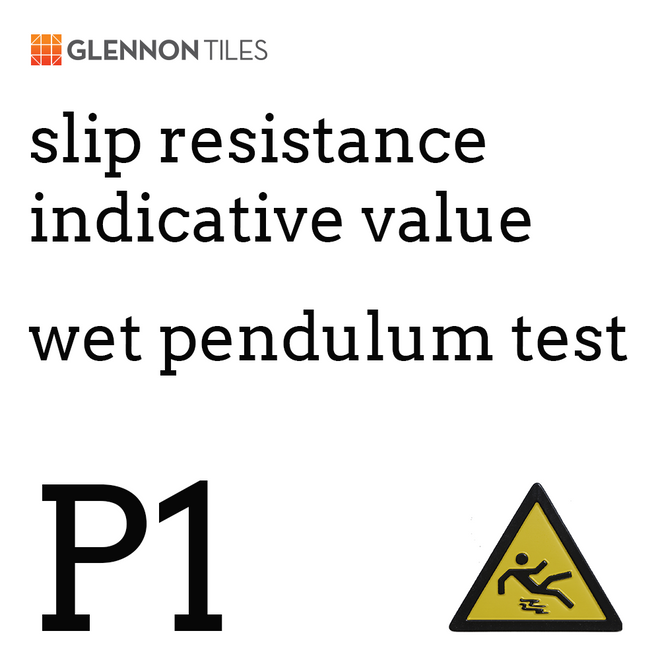 99: Slip Resistant Wet Pendulum Test P1 Or Better (Indicative Value)