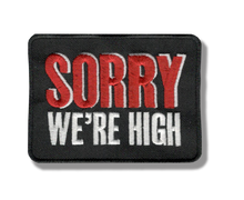 Sorry We're High Patch