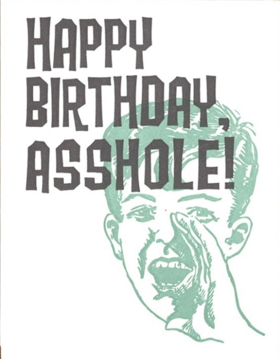 Bday Asshole Card