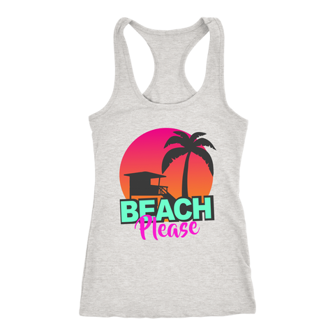 "teelaunch T-shirt Racerback Tank / Heather Grey / XS ""BEACH PLEASE"" PREMIUM RACERS TANK-TOP"