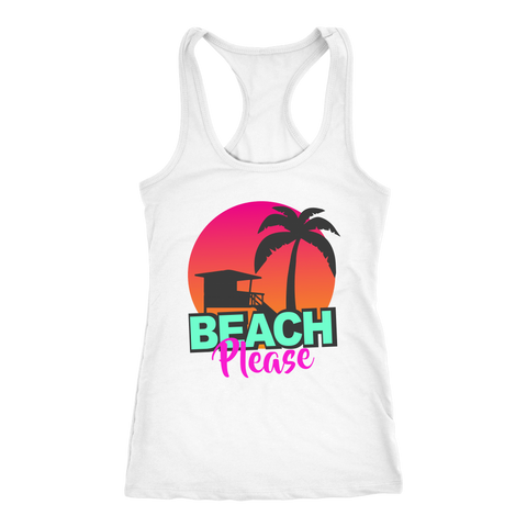"teelaunch T-shirt Racerback Tank / White / XS ""BEACH PLEASE"" PREMIUM RACERS TANK-TOP"