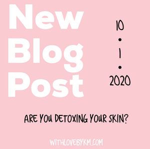 Are You Detoxing Your Skin?