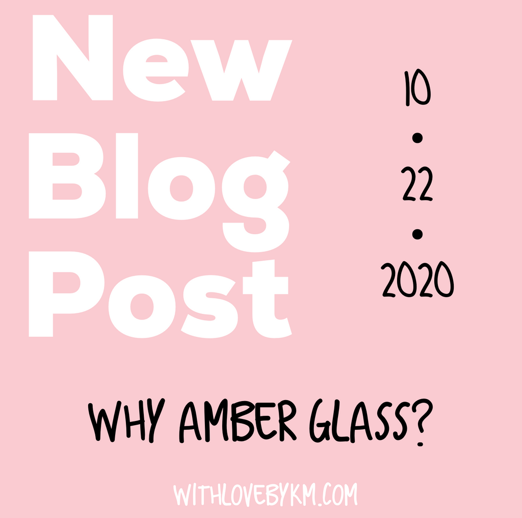 Why Amber Glass?
