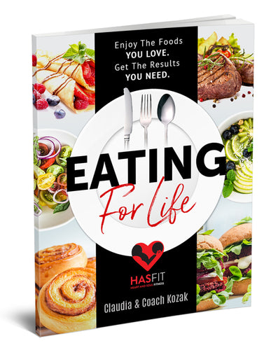 Eating For Life: Enjoy the food you love. Get the results you need.