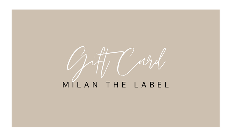Gift Card - Milan The Label
