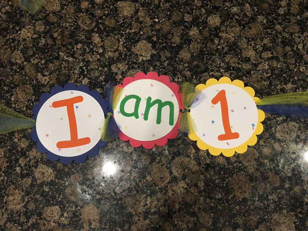 I AM ONE Birthday Banner -Dr Seuss or Sesame Street inspired