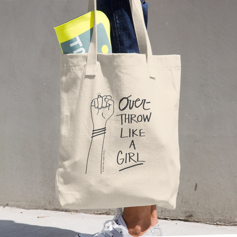 """overthrow like a girl"" tote!"