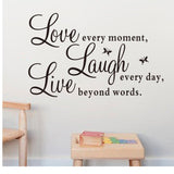 "Super Deal wall stickers  Fashion Vinyl Decal ""Live Every Moment,Laugh Every Day,Love Beyond Words"""