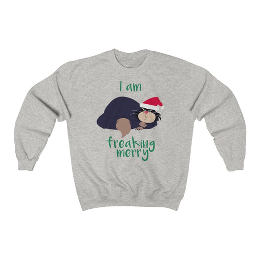 I Am Freaking Merry Sweatshirt