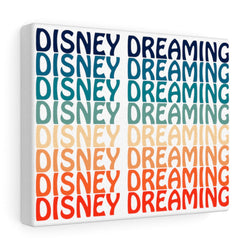 Disney Dreaming Canvas Gallery Wraps