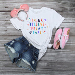Think Believe Dream Dare Tee