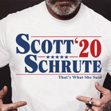 Scott & Schrute 2020 Shirt Parody Political Tee The office Tshirt Schrute Farms