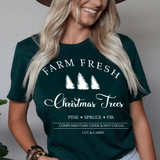 Farm Fresh Christmas Trees T Shirt Holiday Funny Pine Spruce Fir Farmhouse Tee