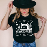 Sewciopath T Shirt Sewing Wife Shirt Tailor Funny Sewer Gift for Her Women Tee