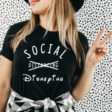 Social Disneying T Shirt Cool Disney Family T-Shirt Family Vacation Funny Tee Group Shirts Family Shirts Apparel Custom Shirts Social Distancing Shirt
