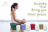 Aromatherapy for your inner peace