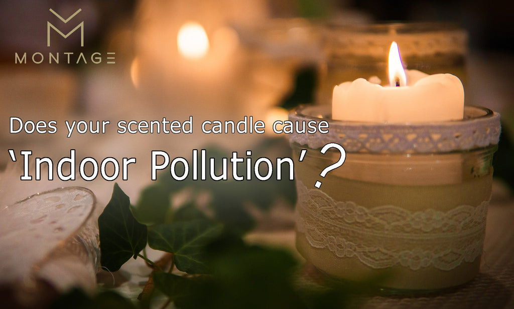 Does your candle cause 'Indoor Pollution'?