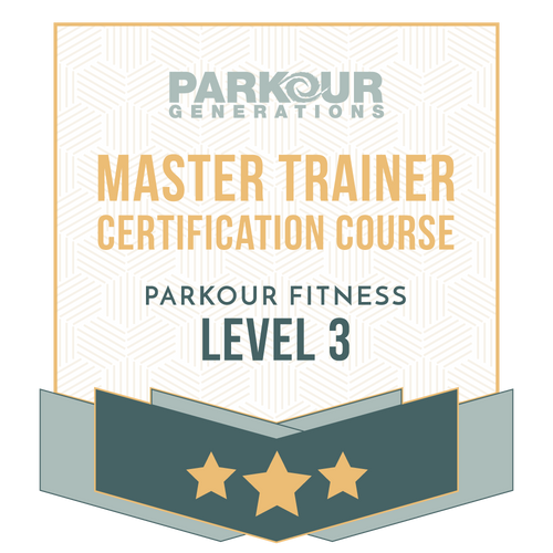 Parkour Fitness Level 3 Master Trainer Certification Course