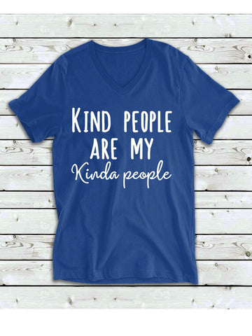 kind people are my kinda people shirt| kindness shirt