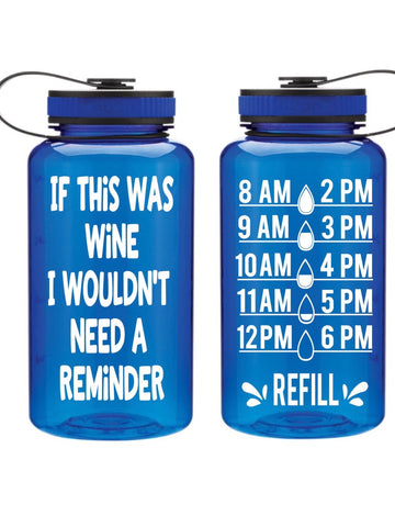 """If This Was Wine"" Hydration Tracker Water Bottle 