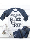 """Black Friday Crew"" Raglan T-Shirt"