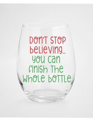 Don't Stop Believing Christmas Wine Glass