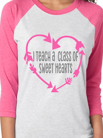 My Class Is Full of Sweet Hearts - Teachers Raglan T-Shirt