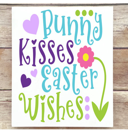 Bunny Kisses and Easter Wishes Easter Wooden Sign