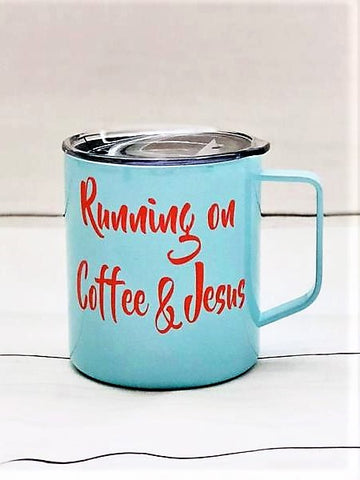 """Running on Coffee & Jesus"" Tumbler Mug"