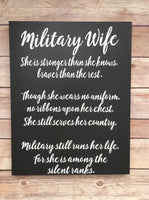 Inspirational military wife Wooden sign