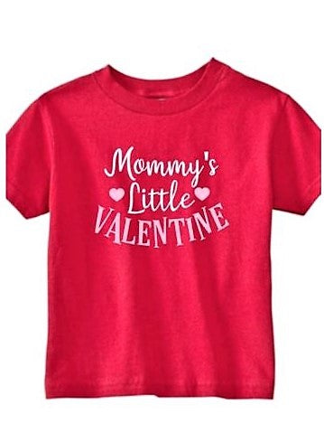 """Mommy's Little Valentine"" T-Shirt"