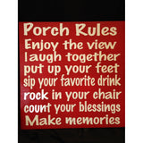 Porch rules |enjoy your view |welcome sign